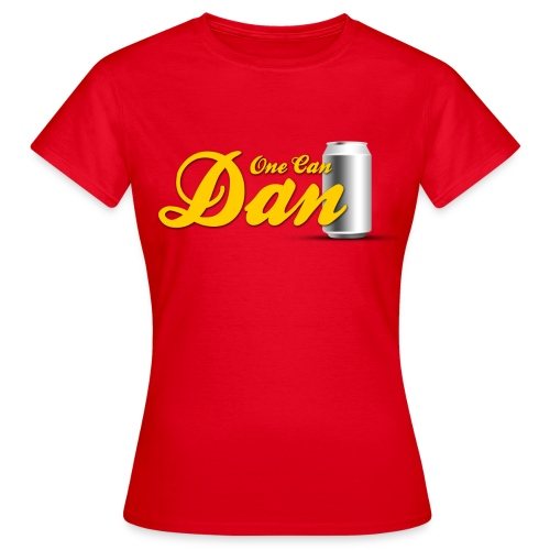 One Can Dan - Women's T-Shirt