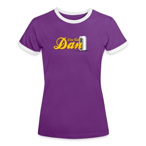 One Can Dan - Women's Ringer T-Shirt