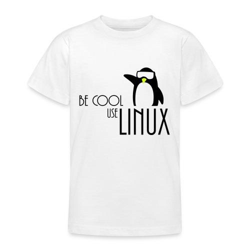 T-Skjorte for ungdom med Be Cool Use LINUX - T-skjorte for tenåringer