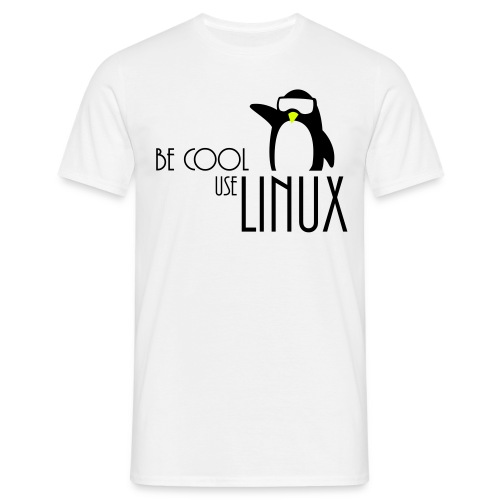 T-Skjorte for menn med Be Cool Use LINUX - T-skjorte for menn