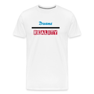 The Difference Between Dreams/Reality - Men's Premium T-Shirt