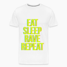 eat sleep rave repeat colourful T-Shirts