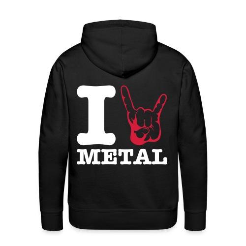I love Metal  Man sweatshirt - Men's Premium Hoodie