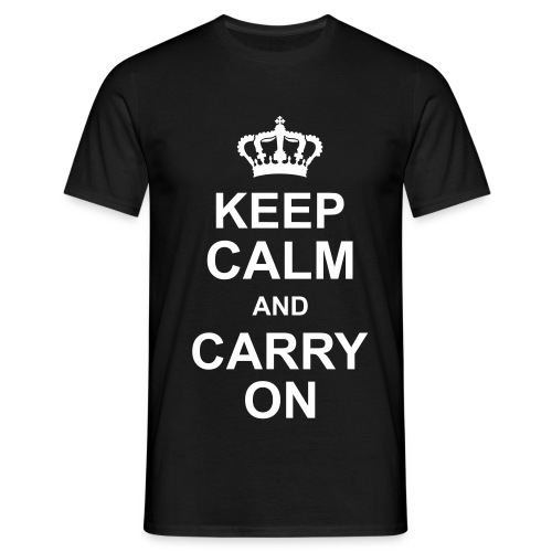 Keep Calm and Carry On Man - Men's T-Shirt