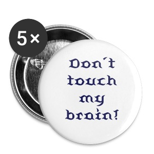 Don´t touch... - Buttons klein 25 mm