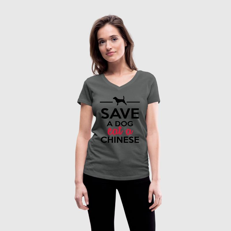 Dining - Save a Dog eat a Chinese T-Shirts - Women's V-Neck T-Shirt