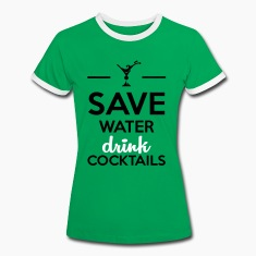 Alcohol Leuk shirt - Save Water drink Cocktails T-shirts