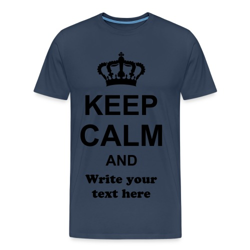 mens keep calm and choose - Men's Premium T-Shirt