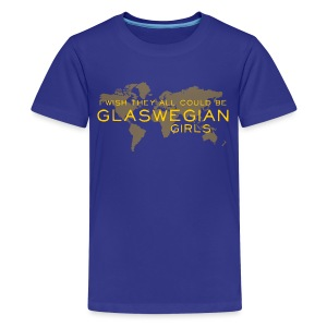 Glaswegian Girls - Teenage Premium T-Shirt
