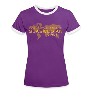 Glaswegian Girls - Women's Ringer T-Shirt