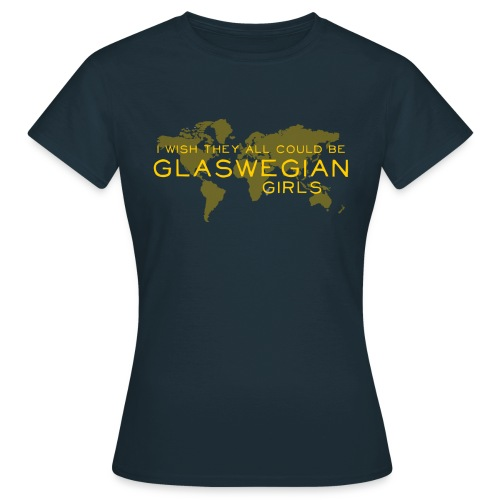Glaswegian Girls - Women's T-Shirt