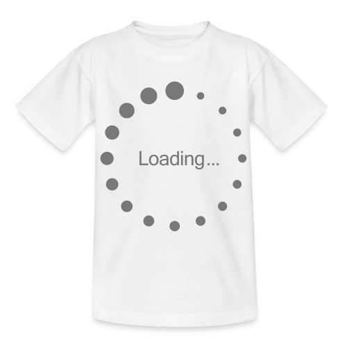 kids loading t-shirt - Teenage T-Shirt