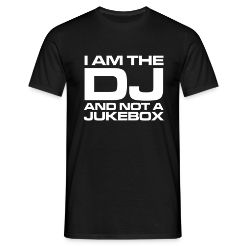 I AM THE DJ! - Herre-T-shirt