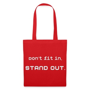 'Don't fit in, STAND OUT' tote - reflective lettering - Tote Bag