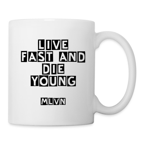 Live Fast And Die Young mok - Mok
