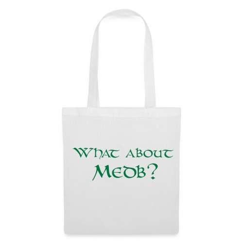 What about Medb? bag - Tote Bag