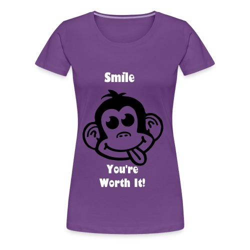 YOU'RE WORTH IT! Women's Tee  - Women's Premium T-Shirt
