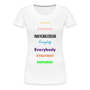 T-shirt female Everybody - Women's Premium T-Shirt
