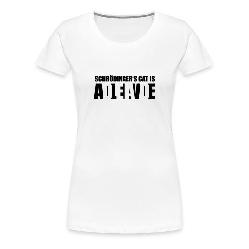Damen Shirt Schrödingers Cat - Frauen Premium T-Shirt