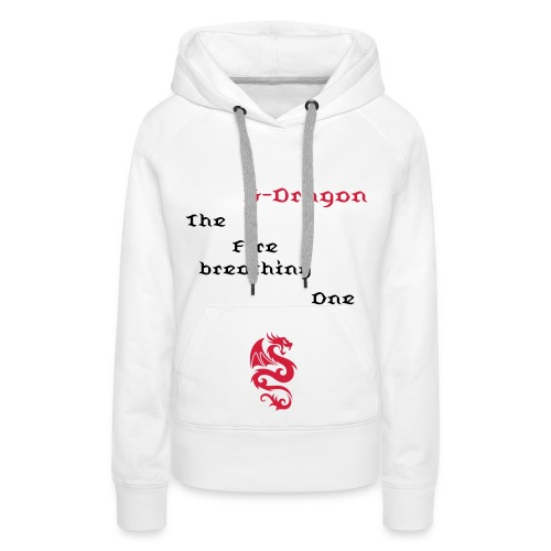 Hoodie female G-Dragon - The Fire breathing One - Women's Premium Hoodie