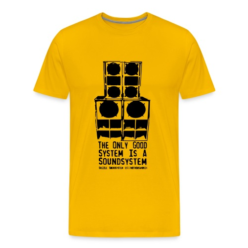 the only good system is a soundsystem straight  - Männer Premium T-Shirt