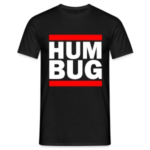 Hum Bug - Men's T-Shirt