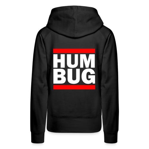 Hum Bug - Women's Premium Hoodie
