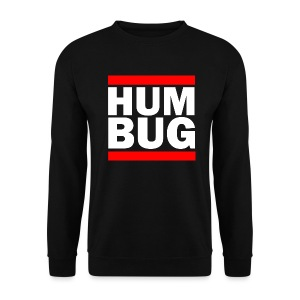 Hum Bug - Men's Sweatshirt