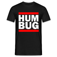 T-Shirts ~ Men's T-Shirt ~ Hum Bug