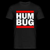 T-Shirts ~ Men's T-Shirt ~ Hum Bug