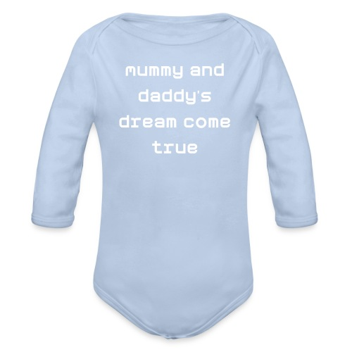 'Mummy and Daddy's Dream' - Long-sleeve Baby onesie - Organic Longsleeve Baby Bodysuit