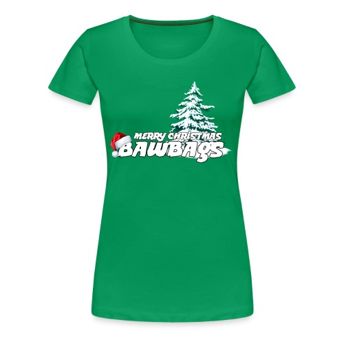 Merry Christmas Bawbags - Women's Premium T-Shirt