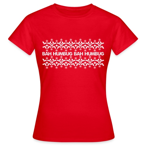 Bah Humbug - Women's T-Shirt