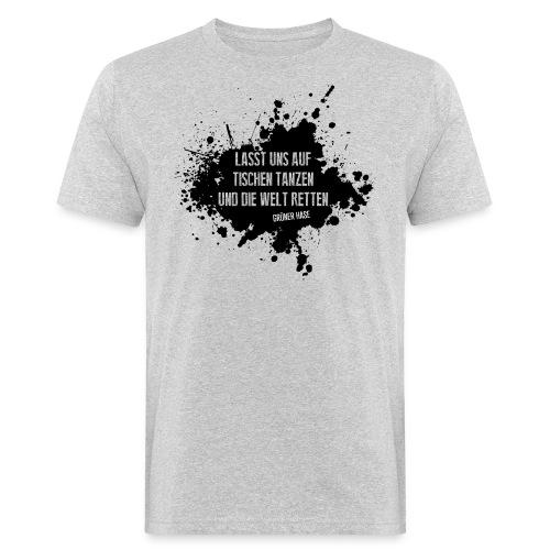 Tanz auf den Tischen – No.2 - Männer Bio-T-Shirt