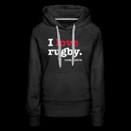 Hoodies & Sweatshirts ~ Women's Premium Hoodie ~ I Love Rugby