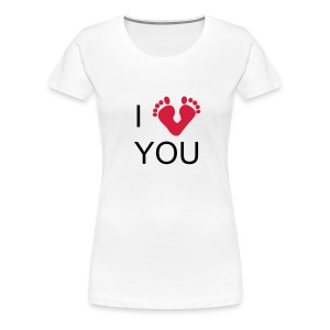 I Love You - T-shirt Premium Femme