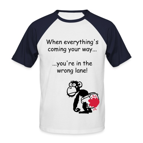 Everything's coming your way - Men's Baseball T-Shirt