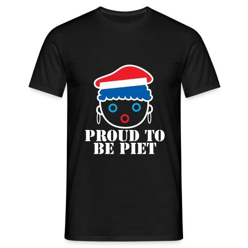 Proud to be Piet op zwart shirt - Mannen T-shirt