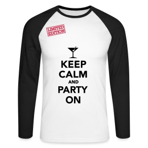 Keep Calm and Party On - Men's Long Sleeve Baseball T-Shirt