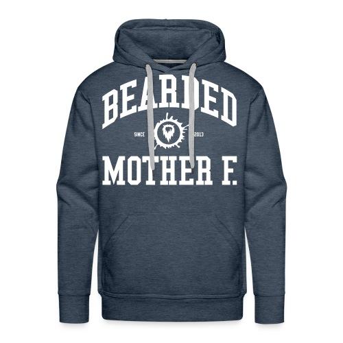 Bearded Mother F. - Men's Hoodie (White print) - Mannen Premium hoodie