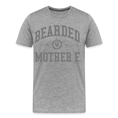 Bearded Mother F. - Men's Shirt (Grey print) - Mannen Premium T-shirt