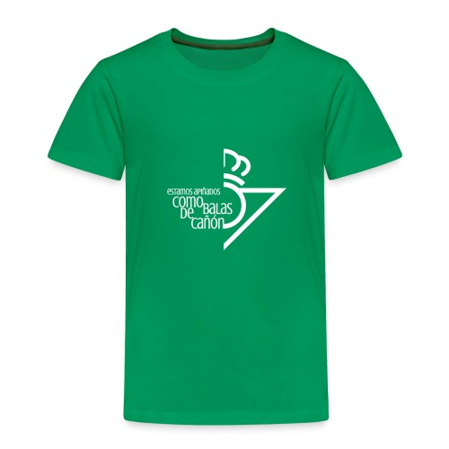 Como balas de cañón - Niño - Camiseta premium niño