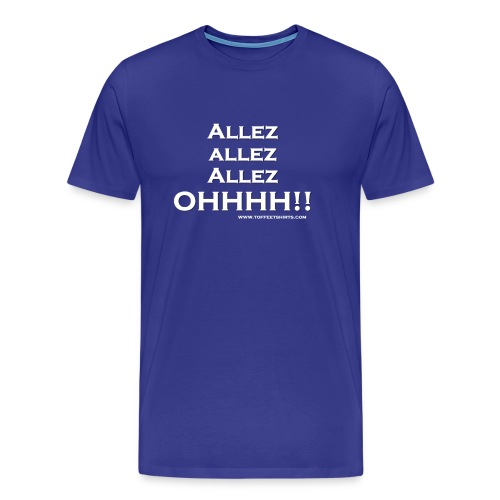 Allez Allez Allez Ohhh! - Blue tshirt Men - Men's Premium T-Shirt