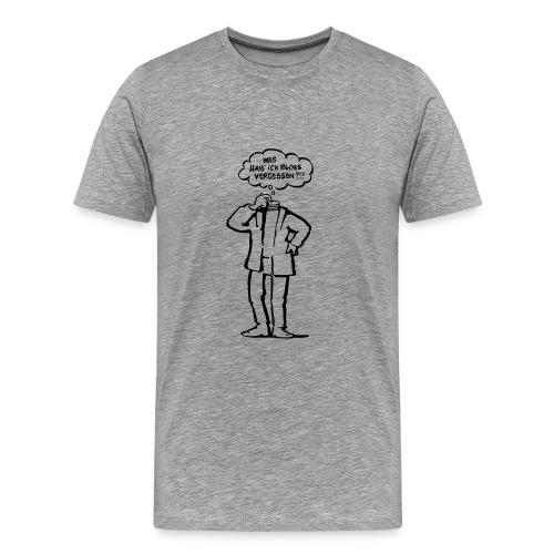 Vergesslich  - Männer Premium T-Shirt