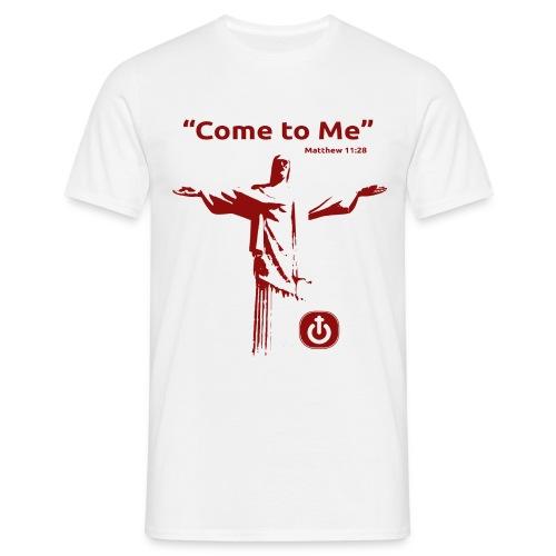 Come to Me - Camiseta hombre