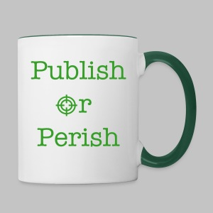 Tasse (mug) Publish or Perish Green - Contrasting Mug