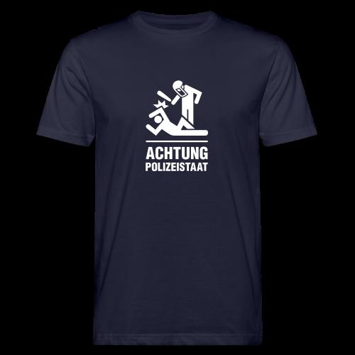 Achtung Polizeistaat einfarbig - Männer Bio-T-Shirt