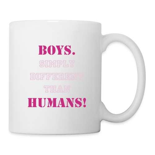 Boys. Simply Different Than Humans! - Cup - Tasse