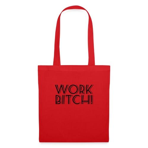 Work Bitch - Logo Negro - Bolsa de tela
