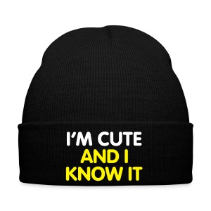 I'm Cute and I Know it - Winter Hat
